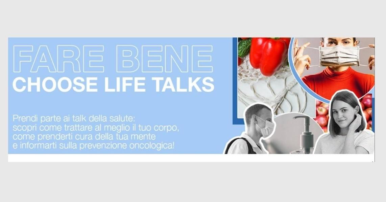 Fare bene - Choose Life Talks-Fondazione LHS – Leadership in Health & Safety