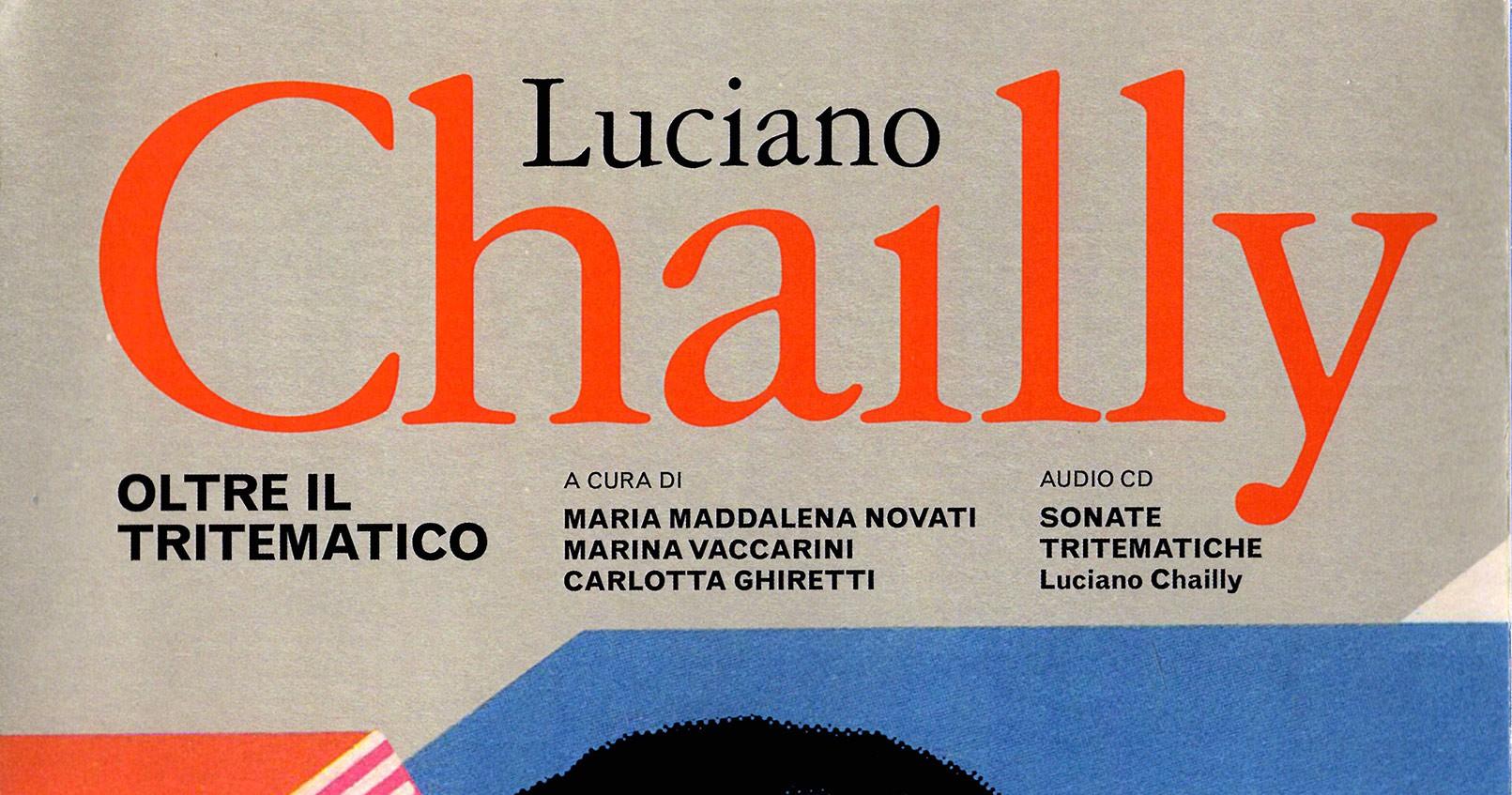 Luciano Chailly - Oltre il tritematico-NoMus