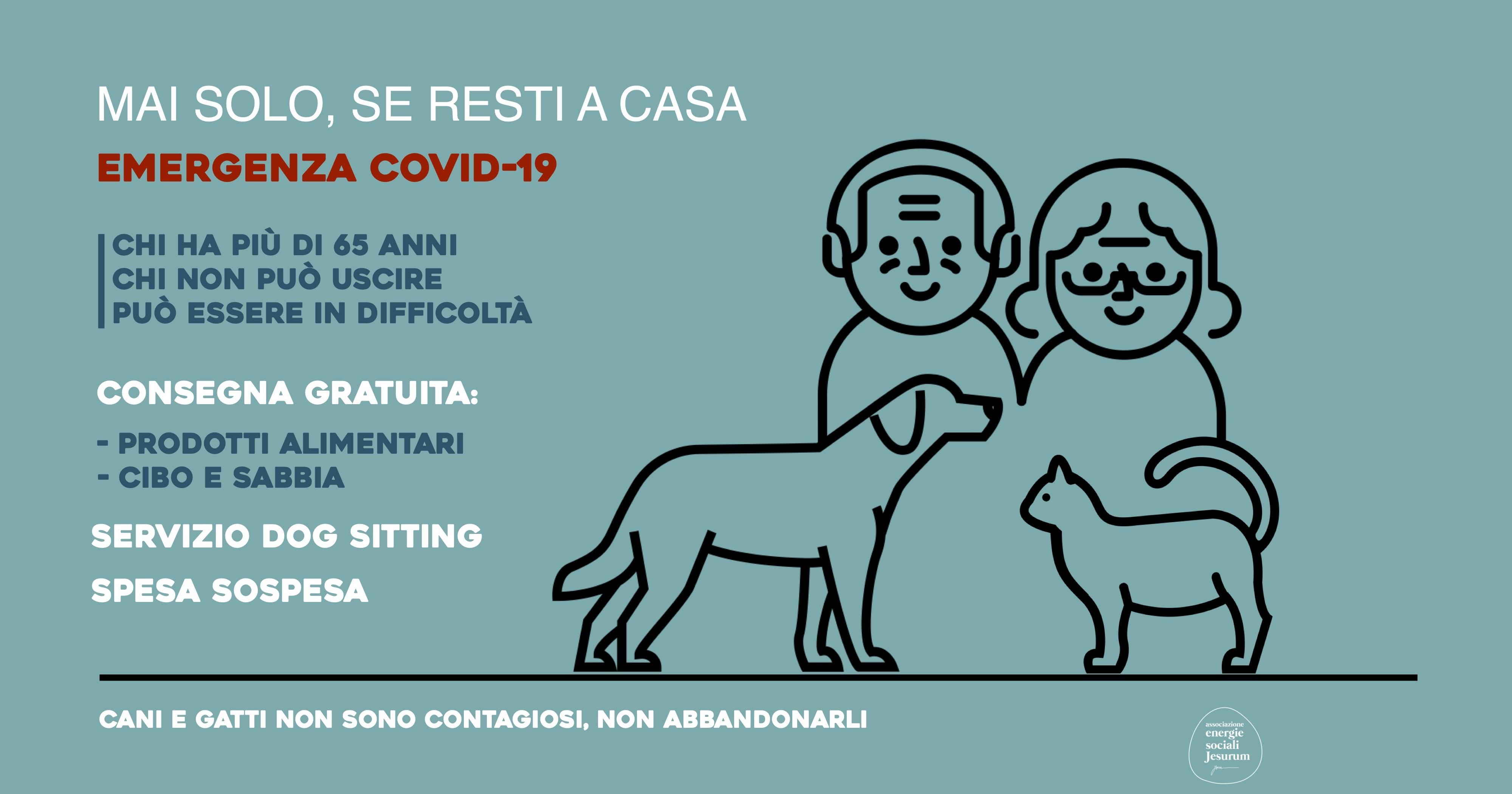 MAI SOLO, SE RESTI A CASA   COVID-19-associazione Energie Sociali Jesurum