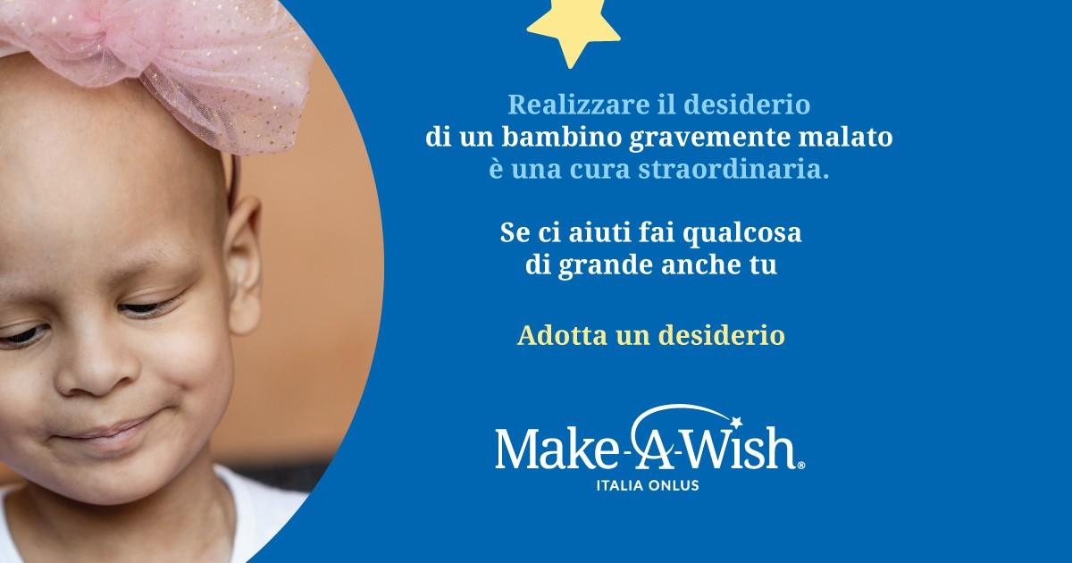 Adotta un desiderio-Make-A-Wish Italia