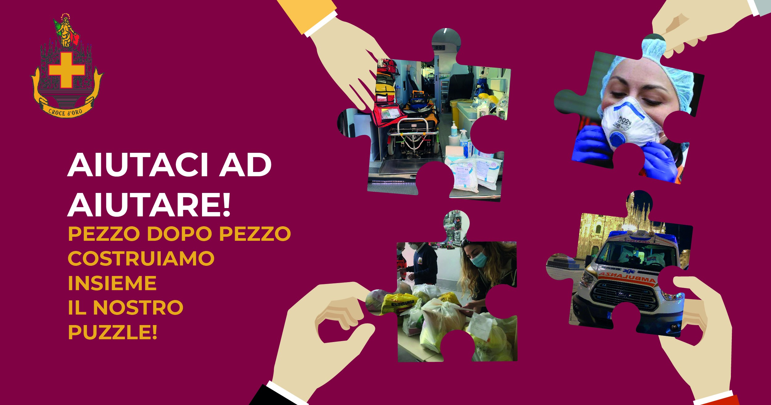 UN PEZZO ALLA VOLTA CI AIUTA AD AIUTARVI-Croce d'Oro Milano